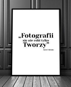 obraz z sentencją o fotografowaniu