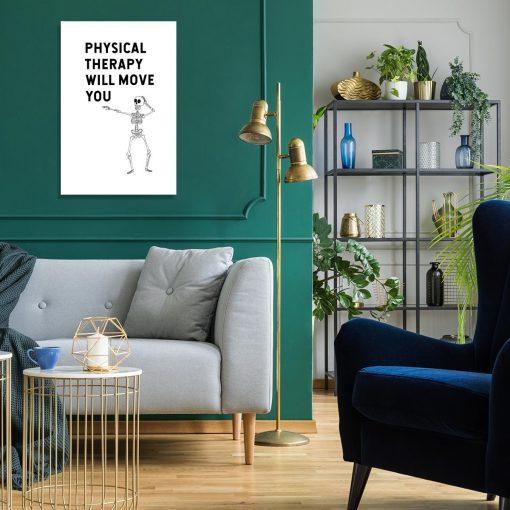 Obraz z napisem - Physical therapy will move you do salonu