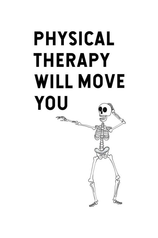 Zabawny obraz - Physical therapy will move you